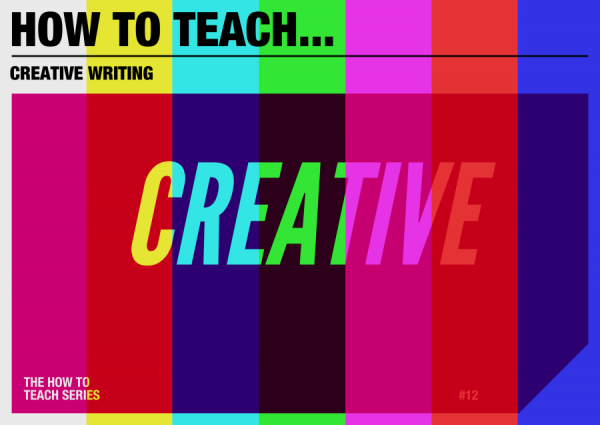 creative writing x men English teacher, alan gillespie, shares his advice and resources on how to teach creative writing.